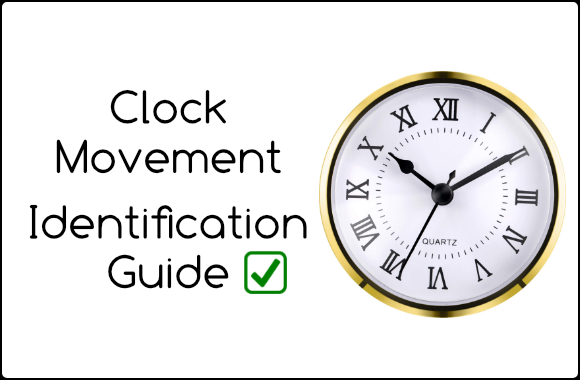 Clock Movement ID Guide